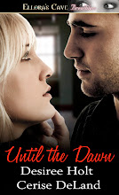 UNTIL THE DAWN by Desiree Holt and Cerise DeLand