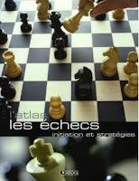 Les échecs : Initiation et stratégies