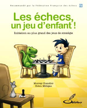 les échecs, un jeu d'enfants