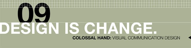 Colossal Hand: Visual Communication Design