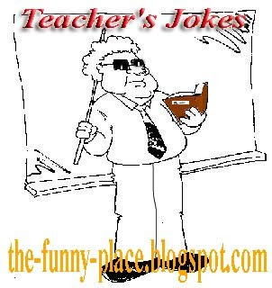 Teacher's Jokes
