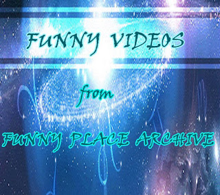 FUNNY VIDEOS