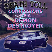 Death Toll: Confessions of a Demon Destroyer