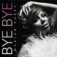 Bye Bye - Mariah Carey Free MP3 Download + Music Video + Lyrics