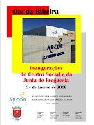 Inauguração do Centro Social da ARCOR e da sede da Junta de Freguesia