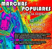 MARCHAS POPULARES DE ÓIS DA RIBEIRA A 12 E 13 DE JUNHO DE 2010