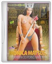 Mônica Mattos – A Rainha do Pornô Nacional