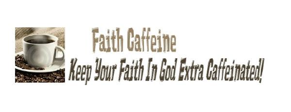 Faith Caffeine