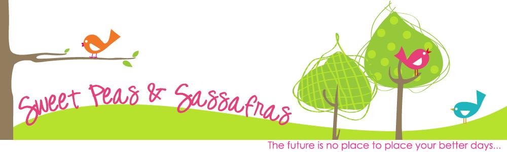 Sweet Peas & Sassafras