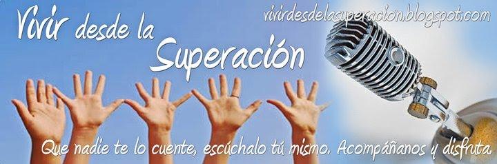 Programa de radio VIVIR DESDE LA SUPERACIÓN