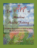 The ART of Machine Needle Felting