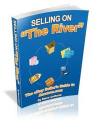 "Selling on ""The River"""