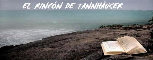 EL RINCÓN DE TANNHÄUSER