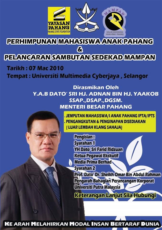 Perhimpunan Mahasiswa Anak Pahang & Sambutan 10 Tahun MAMPAN