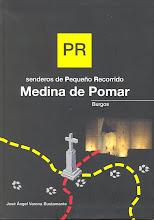 Senderos de Pequeño Recorrido (PR). Medina de Pomar (Burgos)