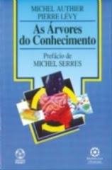 """LIVRO:""""AS ÁRVORES DO CONHECIMENTO"""" PIERRE LEVY E MICHEL AUTHIER"""
