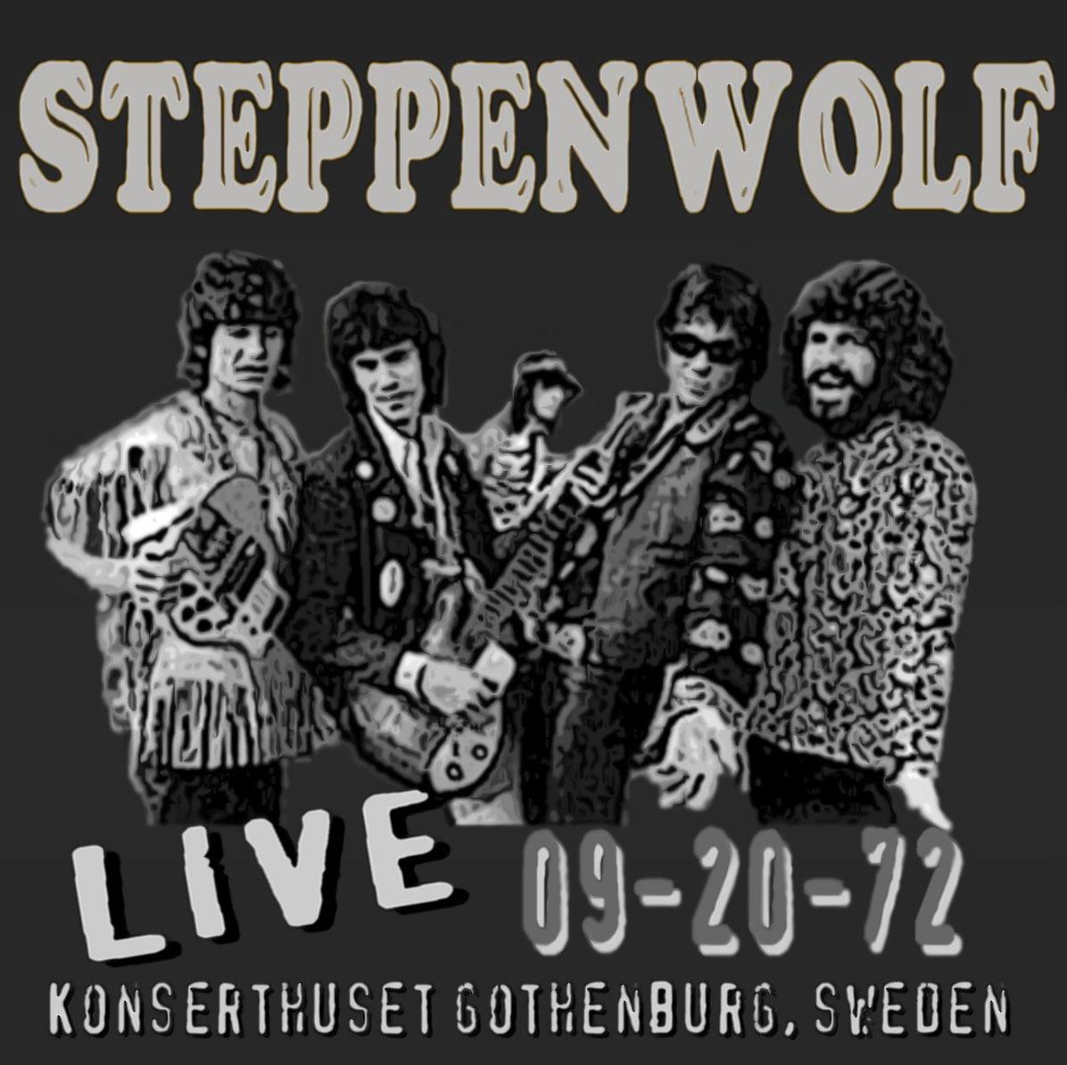 Sharing Needles: Steppenwolf - LIVE - Sweden '72 Steppenwolf