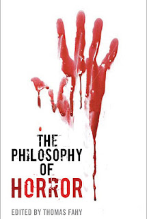 The Philosophy of Horror, University Press of Kentucky, 2010