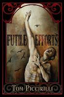 Futile Efforts Tom_Piccirilli cover