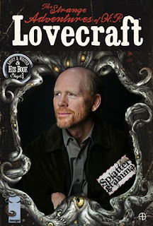 Ron Howard The Strange Adventures of H.P. Lovecraft image immagine