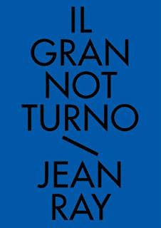 Il Gran Notturno. Racconti neri e fantastici Vol. 1, 2010, copertina