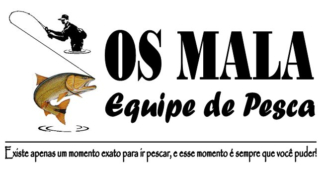 Equipe de Pesca OS MALA