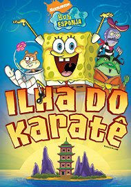 Download Bob Esponja: Ilha do Karatê   Dublado