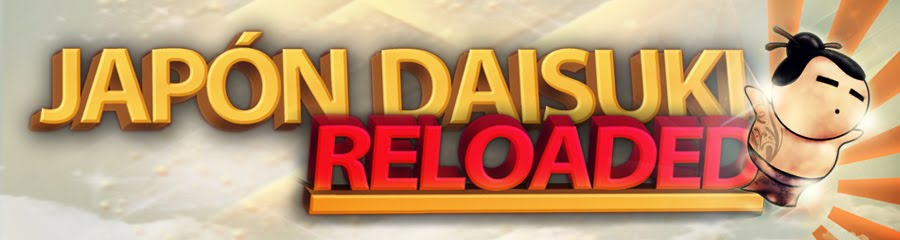 "JAPON DAISUKI ""RELOADED"""