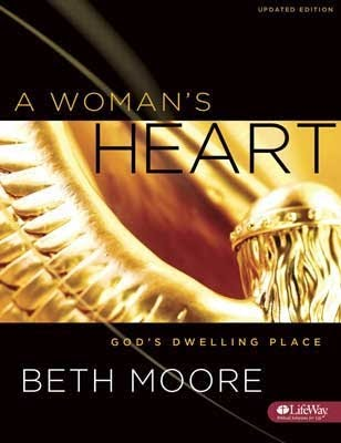 A Woman's Heart -Leader Guide, Updated: Beth Moore ...