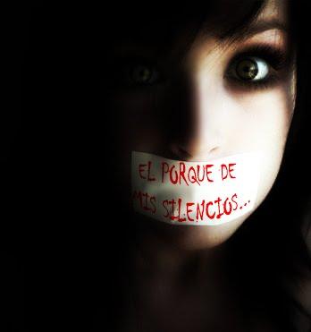 EL POR QUE DE MIS SILENCIOS