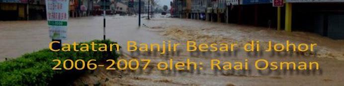 Banjir Besar Johor 2006-2007: Catatan Seorang Jurufoto