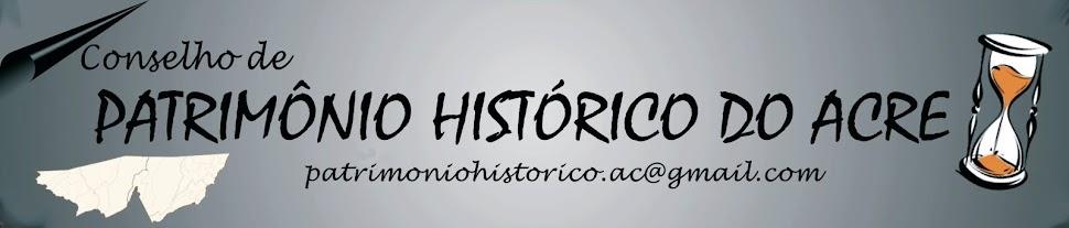 Conselho de Patrimônio Histórico e Cultural do Acre