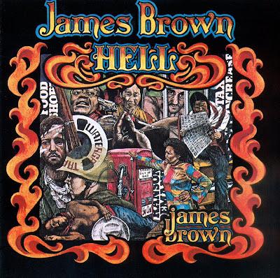 "Votre ""Top Seven Albums"" James+Brown+-+Hell+(1974)"