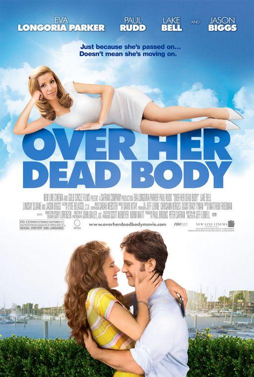 http://1.bp.blogspot.com/_hrdwcncbaQ4/TNK4CSlHlAI/AAAAAAAAGGc/Wxluug34scc/s800/Over+Her+Dead+Body+%282008%29.jpg
