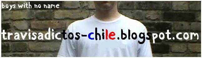 Travis Adictos de Chile