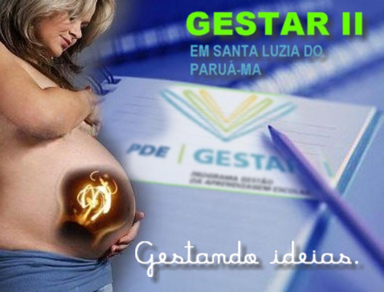 GESTAR II EM SANTA LUZIA DO PARUÁ-MA