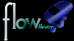 F L O W ! Theater for a New Era