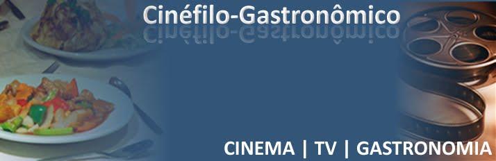 Cinéfilo-Gastronômico