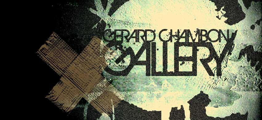 GERARD CHAMBON   GALLERY