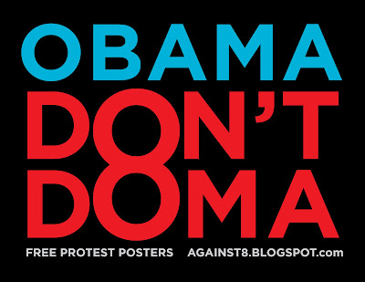 Obama - Dont support the DOMA. Equality for queer people NOW