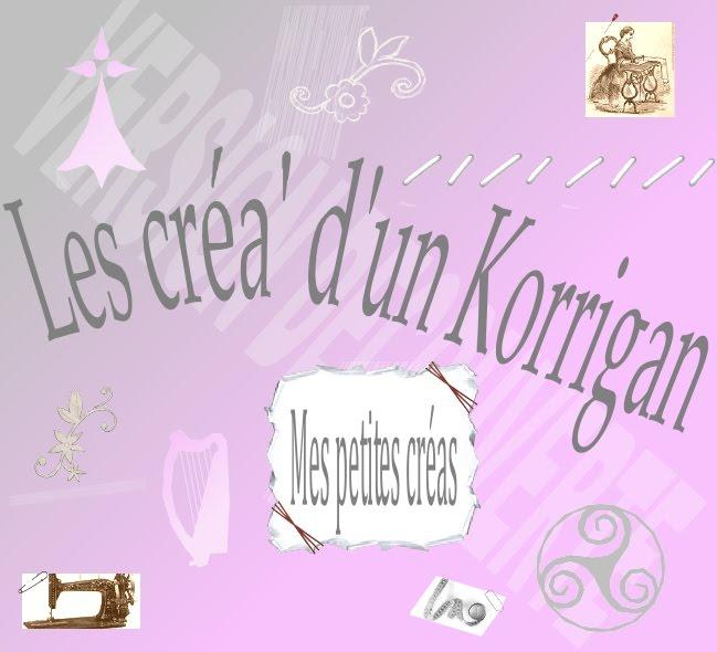 Les créa' d'un Korrigan