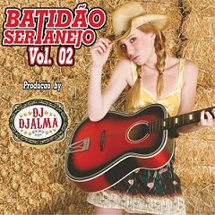 Download%20Dj%20Djalma%20 %20Batid%C3%A3o%20Sertanejo%20Vol%202%20%282011%29%20sapo Download   Dj Djalma – Batidão Sertanejo Vol 2 (2011)