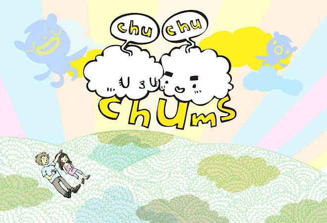 Chu Chu Chums