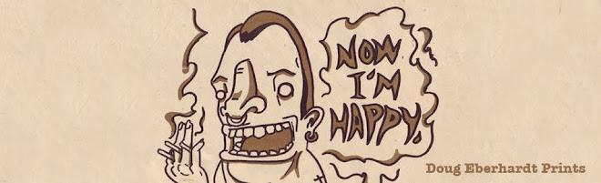 Now I'm Happy - Doug Eberhardt Prints