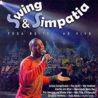 Swing e Simpatia – Toda Noite ( Ao Vivo )  – Mp3
