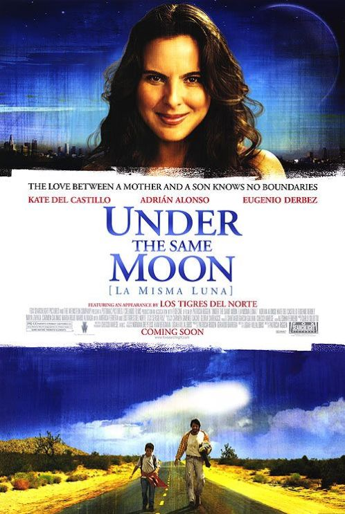 Nadine 39 S Movie Blog Under The Same Moon Mexico Usa 2007