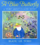 A BLUE BUTTERFLY/ A STORY ABOUT CLAUDE MONET