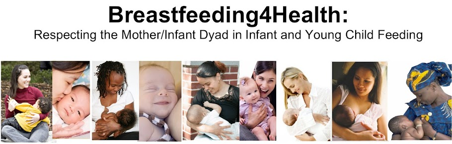 Breastfeeding4Health: Respecting the Mother/Child Dyad in Infant and Young Child Feeding