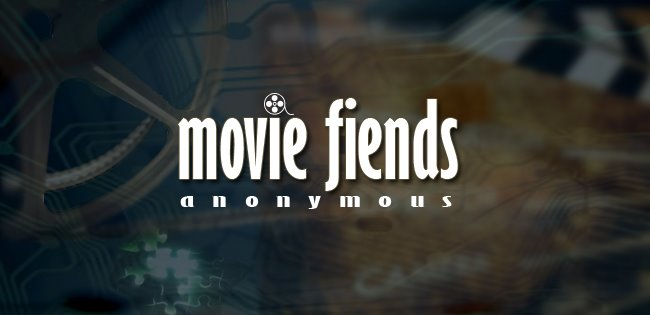 Movie Fiends Anonymous