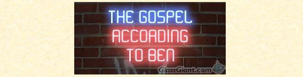 The Gospel According to Ben